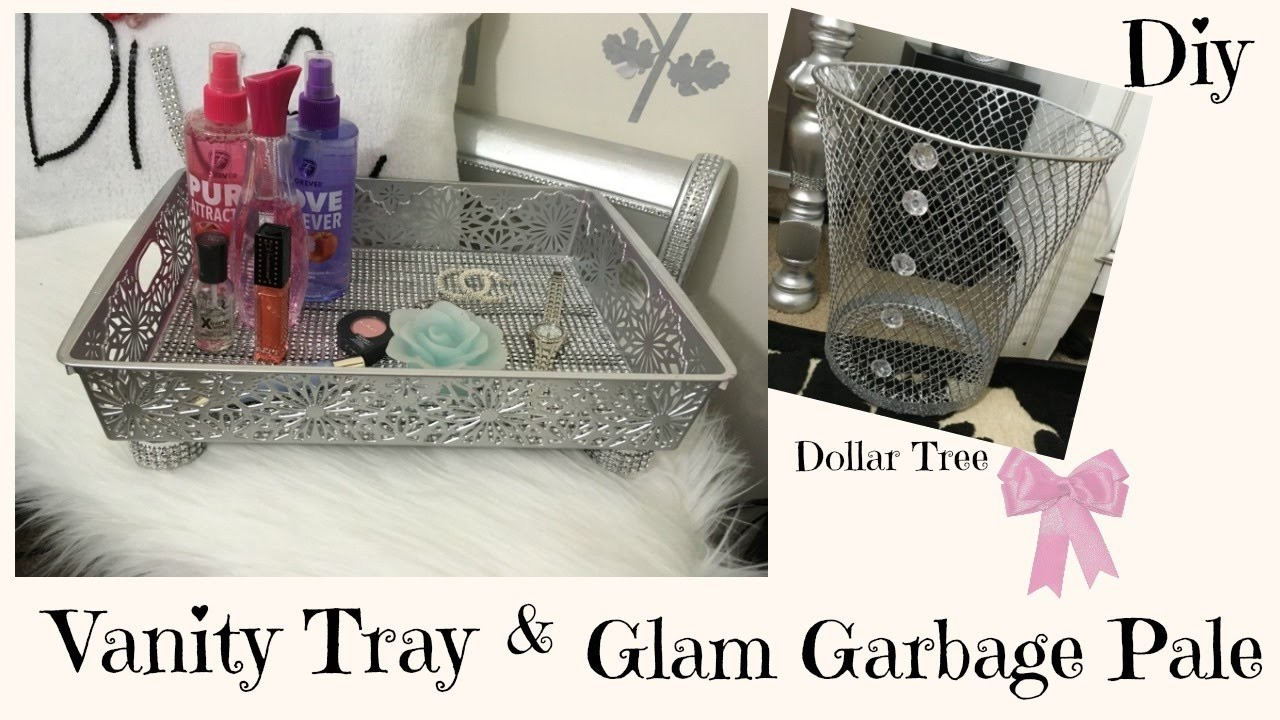 DIY BLING VANITY TRAY Amp BLING GARBAGE PALE DOLLAR TREE