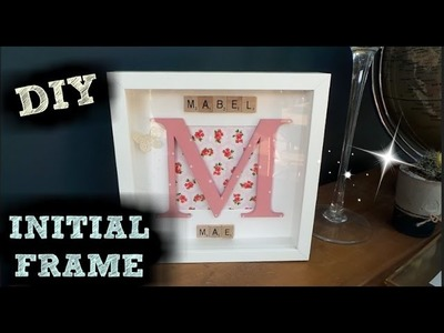 DIY INITIAL FRAME | KIDS BEDROOM HACKS | HOMEMADE GIFT IDEAS