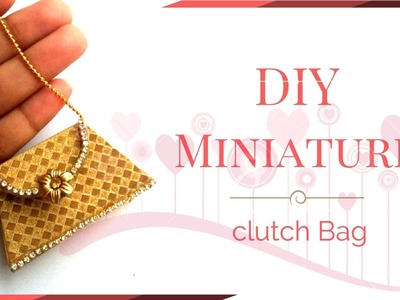DIY Miniature Doll Clutch Bag - How to make easy Doll Stuff | DIY Miniature Doll Crafts !