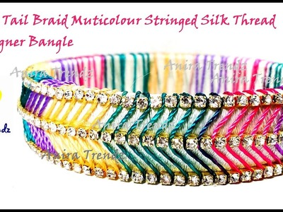 FishTail Braid Multicolour Silk Thread Bangle Tutorial DIY
