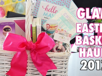 Glam Easter Basket Haul - Beauty, Books, Paper, Glam Everything! ????????