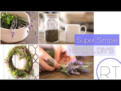 Herbal DIY's (Tea, Cleaning, Beauty & Home Decor)
