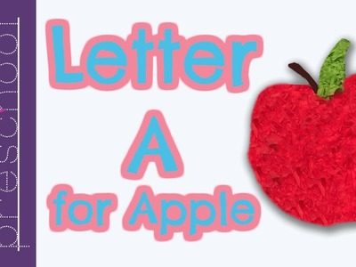 Letter A for Apple | Best Letter Crafts for Kids | Fun Letter Activities for Preschool