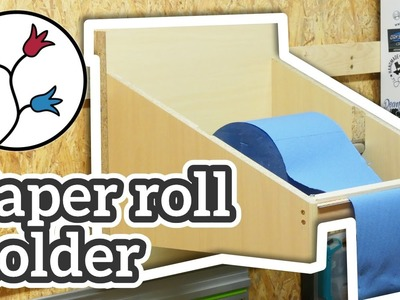 Make a simple paper roll holder for the shop  –Easy project, DIY