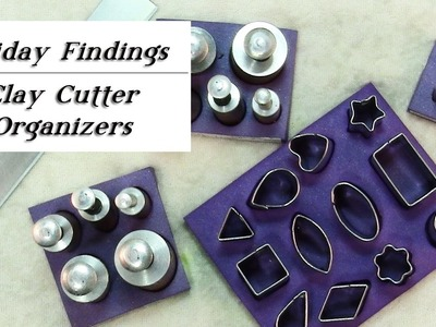Custom Organizers for Clay Cutters-Friday Findings Polymer Tutorial