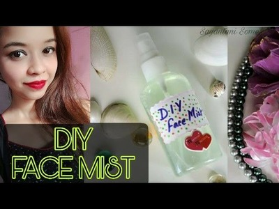 DIY Face Mist for Summers using only 3 Ingredients || Sayantani Some