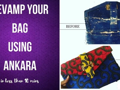 DIY How To Cover Your Bags Using Ankara Fabric | Senero