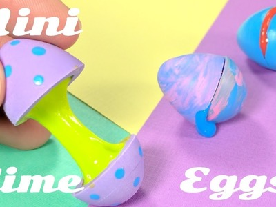 DIY Miniature Easter Eggs with Slime Inside