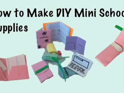 How to Make DIY Mini School Supplies (Notebook, Folder, Pencil Box, Computer)