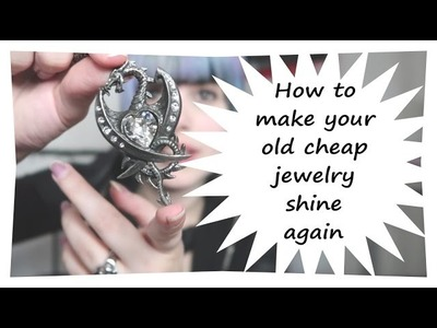 How to make your old cheap jewelry shine again | Liesjaa Anna