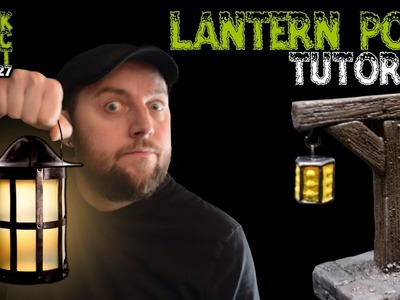 Lantern Post For D&D Tutorial (Black Magic Craft Episode 027)
