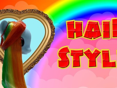 MY LITTLE PONY Hair Style Rainbow Dash Issue number 22