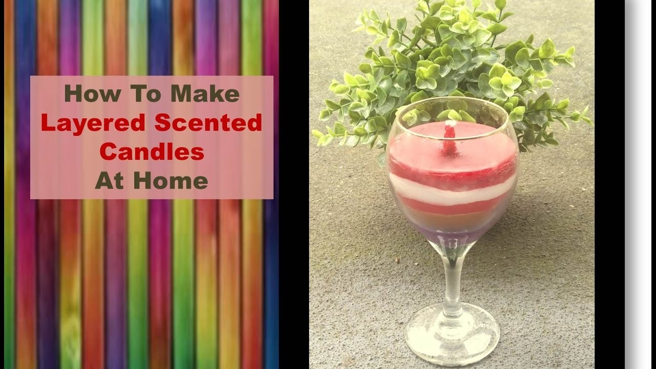 DIY how to make scented candles at home