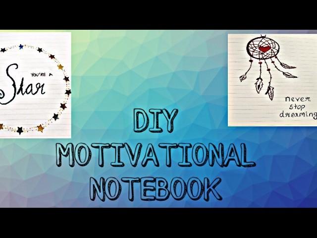 DIY Motivational Notebook - DIY Quote Art Journal