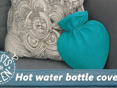 Make a cover for your hot water bottle | Sewing tutorial
