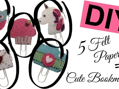 DIY Felt Paper-clip | Bookmark | CUTE
