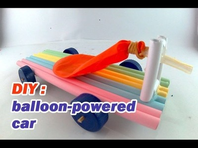 How to make a car using paper - powered balloon