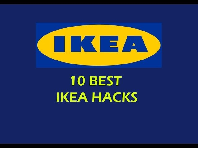 10 Best Ikea Hacks DIY 4K 2017
