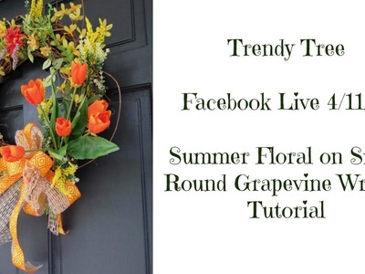 2017 Small Round Grapevine Wreath with Summer Florals Tutorial by Trendy Tree