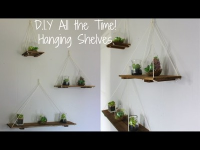 D.I.Y All the Time! Hanging Shelves
