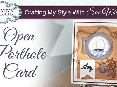 Handmade Interactive Nautical Card Tutorial   Crafting My Style with Sue Wilson