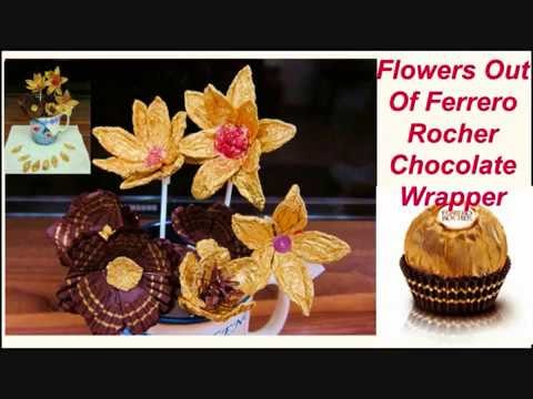 How To Make Flowers From Ferrero Rocher Chocolate Wrapper