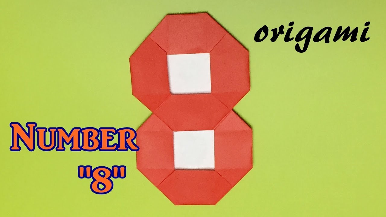 how to make paper number 8 origami number 8 tutorial easy