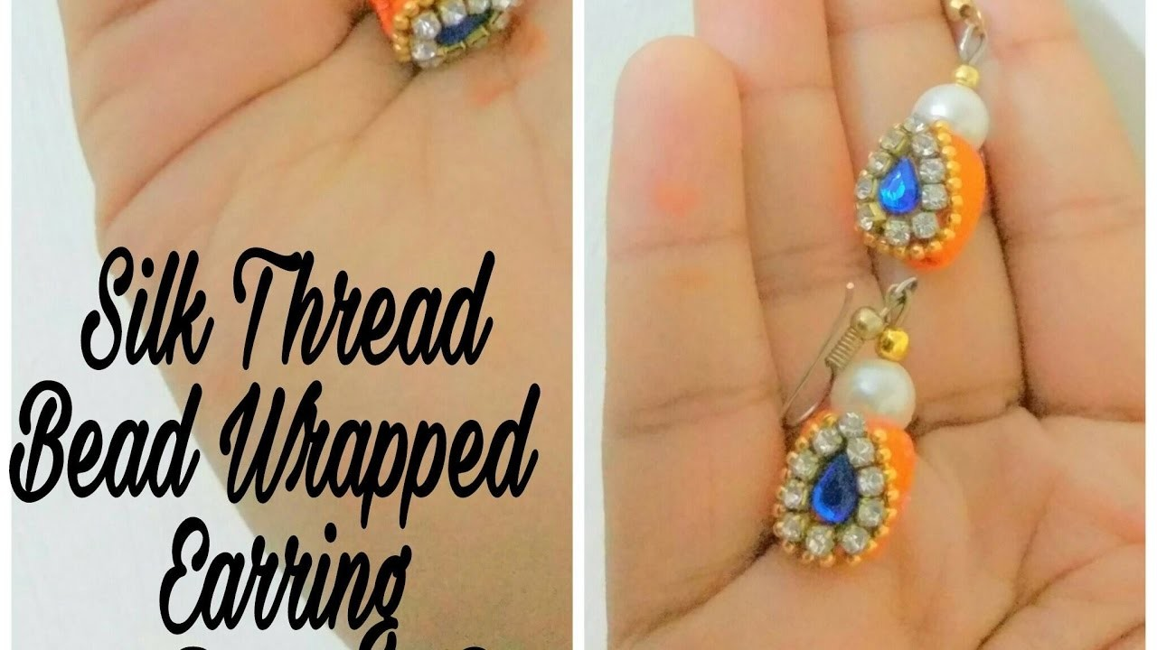How To Make Silk Thread Bead Wrapped Trendy Earring