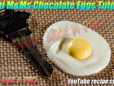 Mini M&Ms Chocolate Eggs Tutorial By BakeLikeAPro
