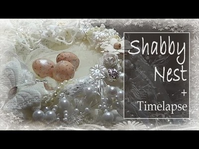 Shabby Chic Bird's Nest Tutorial