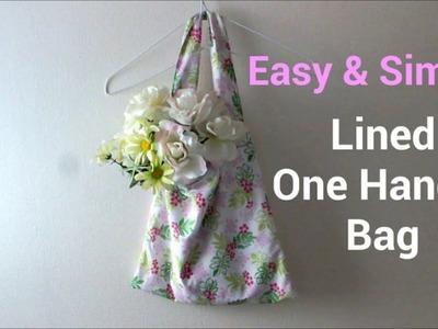 【DIY】裏地付き*簡単ワンハンドルバッグの作り方* Lined Handle Bag Tutrorial*