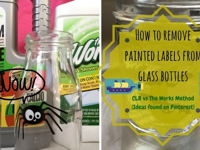 Tutorial:How to remove painted labels from bottles-Pinterest inspired