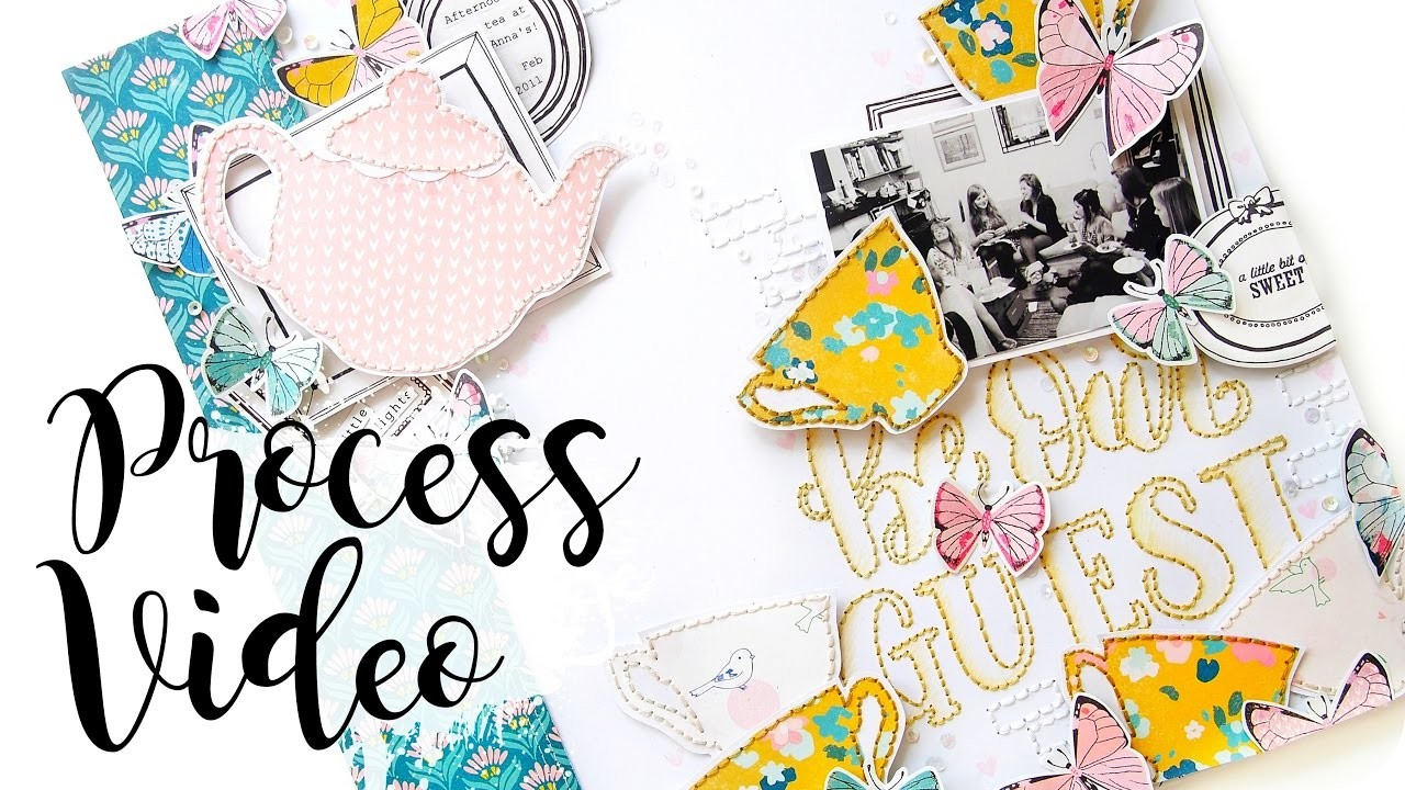 Be Our Guest | Scrapbook Process Video