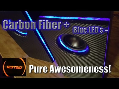 Build Your Own Carbon Fiber LED Speakers!!!
