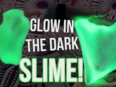 DIY Glow In The Dark Slime! Slime Without Borax!