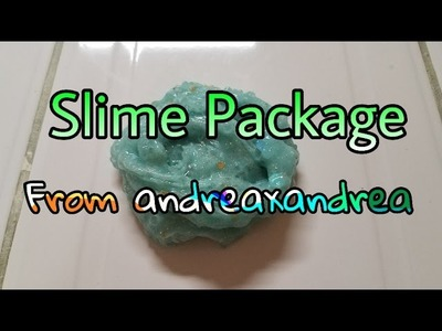My SLIME PACKAGE from ANDREAXANDREA