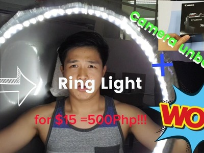 Vlog#4 Camera Unboxing and DIY Ring Light for $15 or 500 Pesos