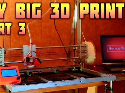 DIY Big 3D Printer - Electronics, Printing - Part 3.3