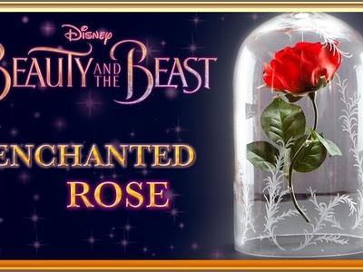 DIY Enchanted Rose   Beauty and the Beast Tutorial ???? Disney Magic!