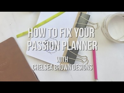 How to Fix Your Passion Planner's Binding
