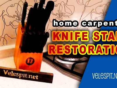 Knife Stand Restoration | DIY | Cheer up the kitchen and Create Your Own Stlye