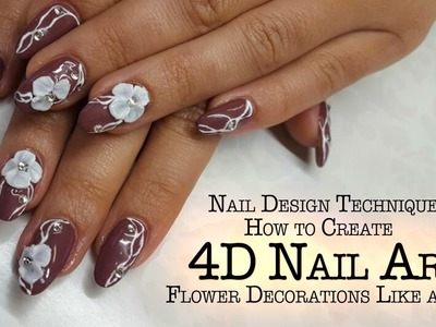4D Nails - How to Create 4D Nail Art Flower Decoration?