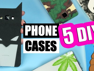 5 DIY PHONE CASES! How to make easy phone cases