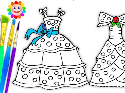 Coloring Pages Dresses for Girls | Drawing Pages to Learn Colors | How to Paint Videos for Kids