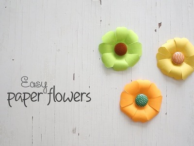 DIY: Easy Paper Flowers