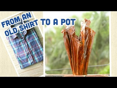 DIY- How to Convert an Old Shirt to A Pot | Recycle | Enjoy Crafting # 48