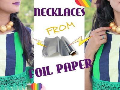 |DIY| NECKLACE FROM FOIL PAPER