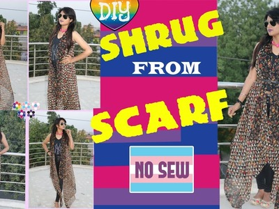 |DIY| No Sew Shrug From Scarf