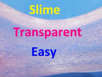 Diy Transparent slime ! How To Make Slime Transparent With floor cleaner ! Easy