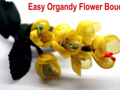 Easy Organdy Flower Bouquet DIY